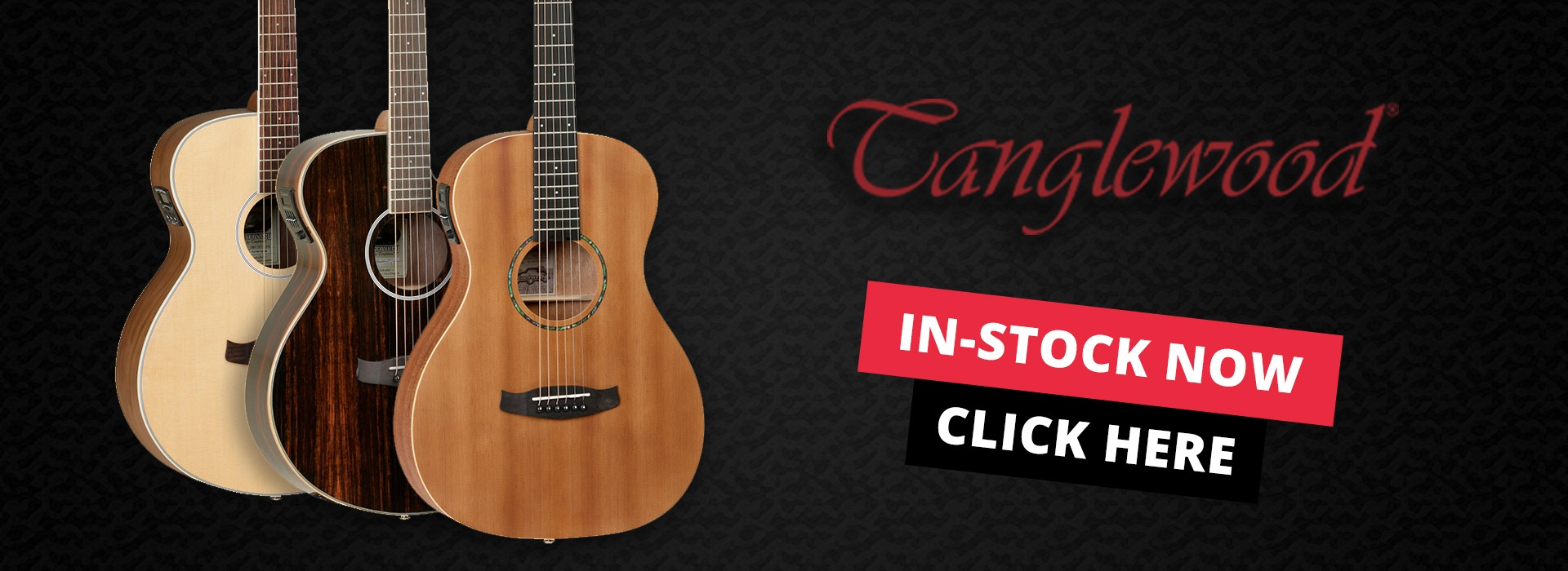 An image of three Tanglewood guitars. Click here to shop the full range.